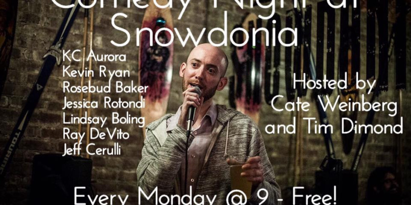 "Snowdonia Pub Comedy Night with stand up comedian holding a pint of beer with a list of comics on the left and ""Hosted by Cate Weinberg and Tim Dimond on the right plus Every Monday @ 9 - Free!"